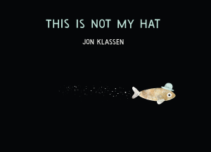Historic Kate Greenaway Medal win for Jon Klassen's This is Not My Hat.