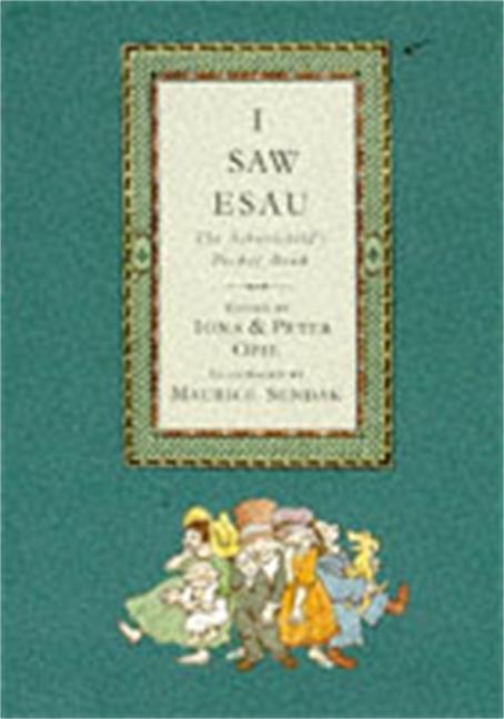 I Saw Esau by Iona Opie