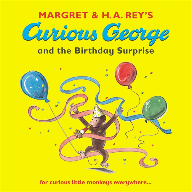 Curious George and the Birthday Surprise by Margret and H.A. Rey