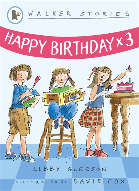Happy Birthday x3 by Libby Gleeson