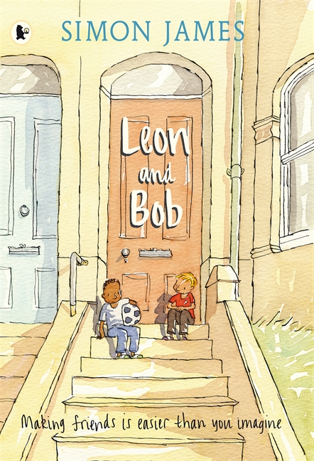 Leon and Bob by Simon James