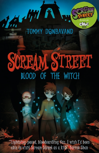 Scream Street 2: Blood of the Witch by Tommy Donbavand