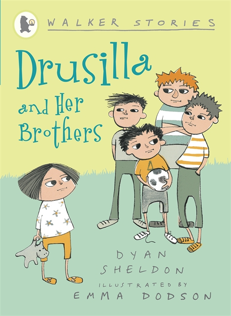 Drusilla and Her Brothers by Dyan Sheldon