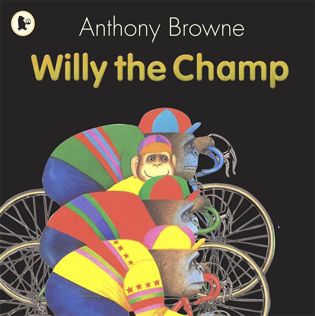 Willy the Champ by Anthony Browne
