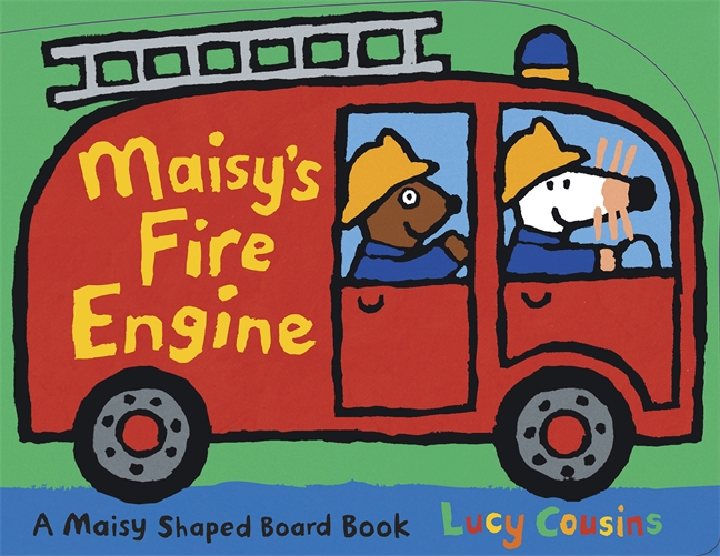 Maisy's Fire Engine by Lucy Cousins