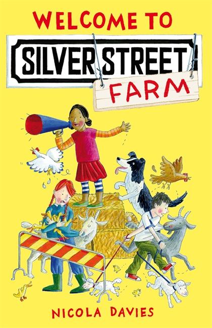 Welcome to Silver Street Farm by Nicola Davies