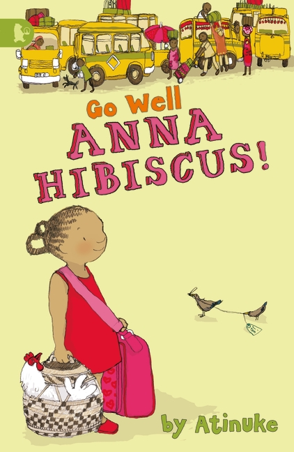 Go Well, Anna Hibiscus! by Atinuke