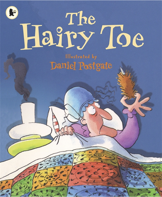 The Hairy Toe by Daniel Postgate