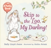 Skip-to-the-Loo-My-Darling-A-Potty-Book