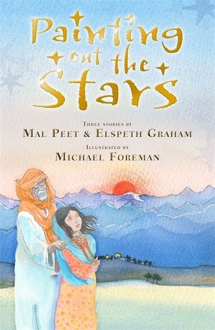 Painting Out the Stars by Mal Peet, Elspeth Graham