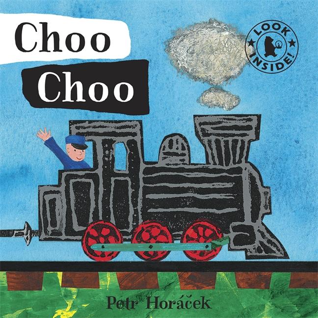 Choo Choo by Petr Horacek
