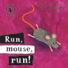 Run-Mouse-Run