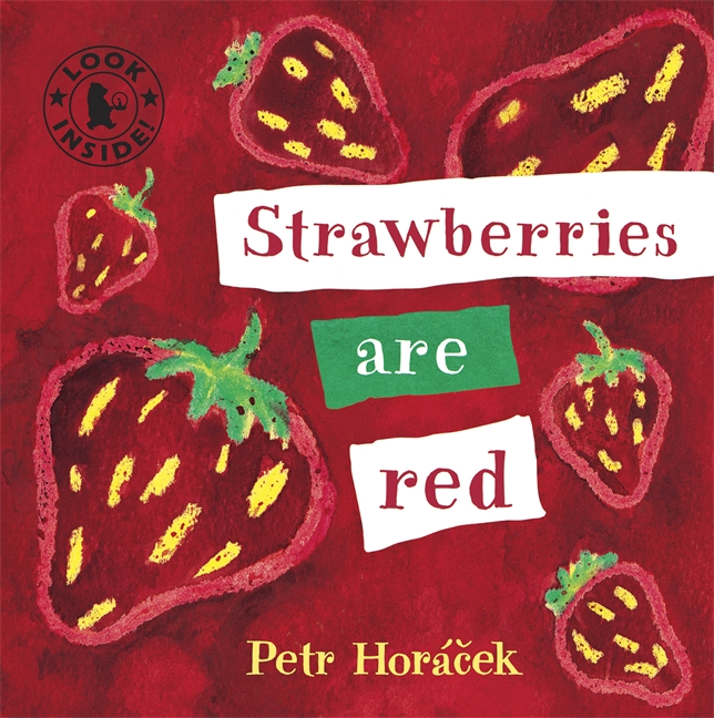 Strawberries Are Red by Petr Horácek
