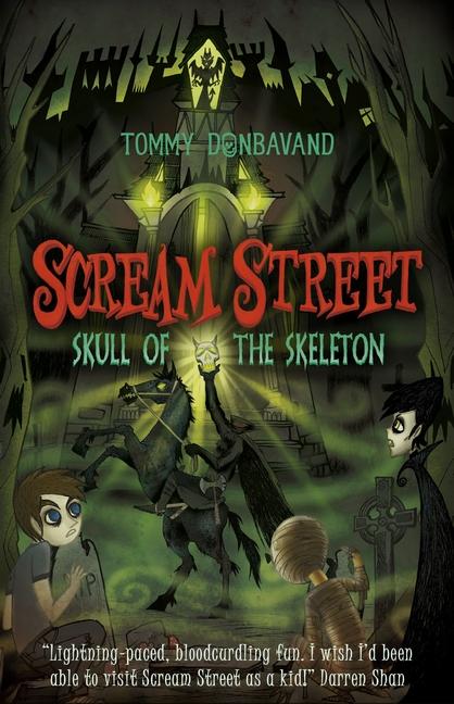 Scream Street 5: Skull of the Skeleton by Tommy Donbavand
