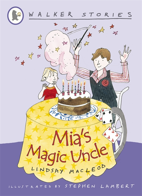 Mia's Magic Uncle by Lindsay MacLeod