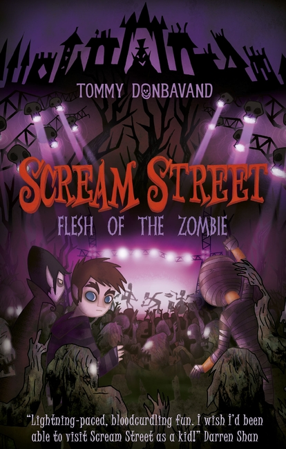 Scream Street 4: Flesh of the Zombie by Tommy Donbavand