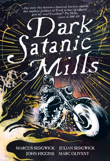Dark Satanic Mills by Marcus Sedgwick, Julian Sedgwick
