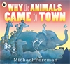 Why-the-Animals-Came-to-Town