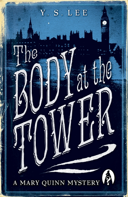 The Body at the Tower by Y. S. Lee
