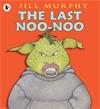 The-Last-Noo-Noo