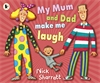 My-Mum-and-Dad-Make-Me-Laugh