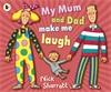 My-Mum-and-Dad-Make-Me-Laugh