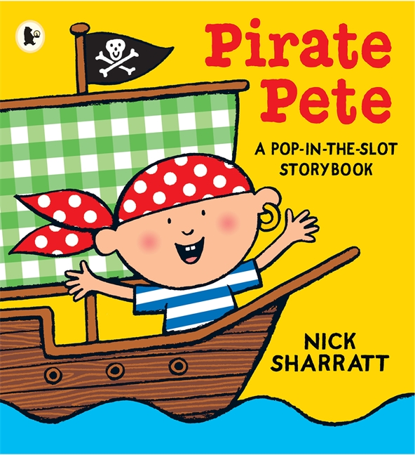 Pirate Pete by Nick Sharratt