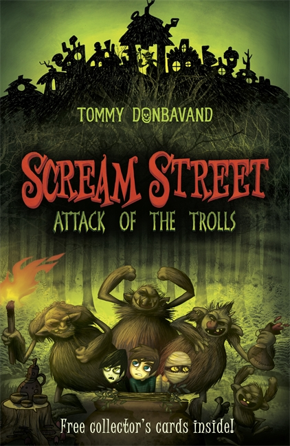 Scream Street 8: Attack of the Trolls by Tommy Donbavand