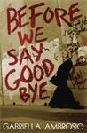 Before-We-Say-Goodbye