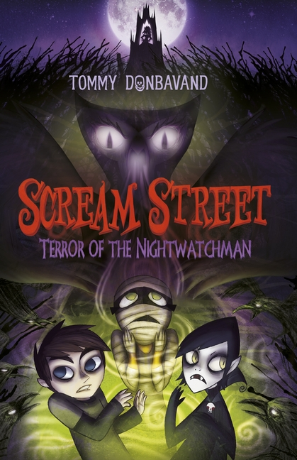 Scream Street 9: Terror of the Nightwatchman by Tommy Donbavand