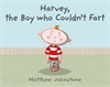 Harvey-the-Boy-Who-Couldn-t-Fart