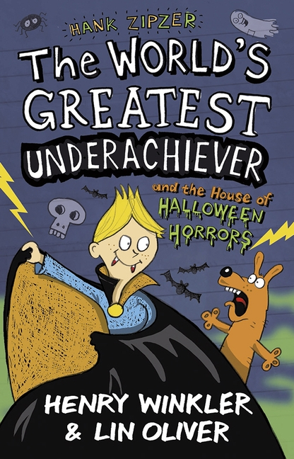 Hank Zipzer 10: The World's Greatest Underachiever and the House of Halloween Horrors by Henry Winkler, Lin Oliver