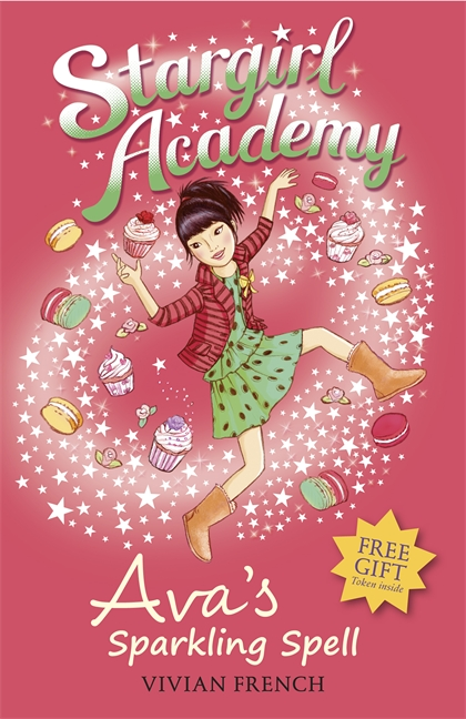 Stargirl Academy 4: Ava's Sparkling Spell by Vivian French