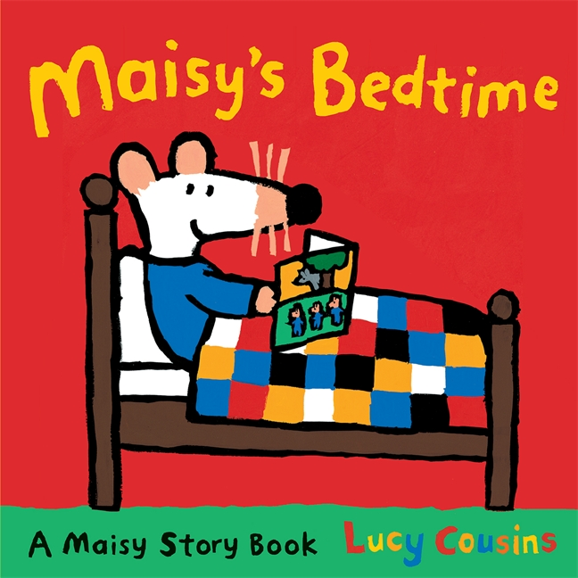 Maisy's Bedtime by Lucy Cousins