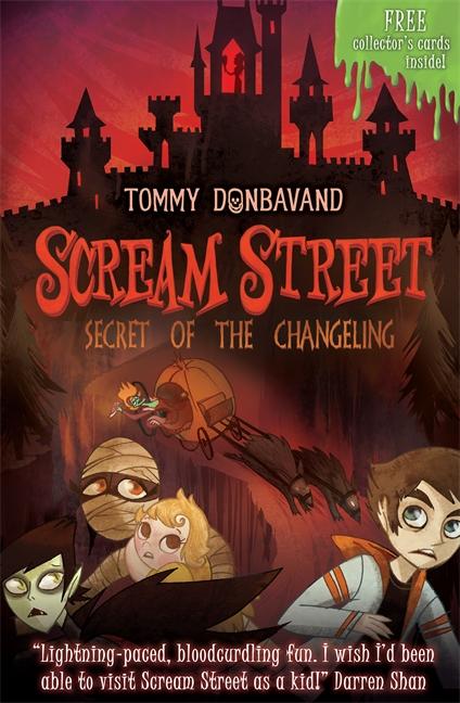 Scream Street 12: Secret of the Changeling by Tommy Donbavand