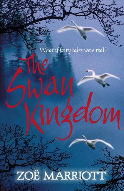 The Swan Kingdom by Zoe Marriott