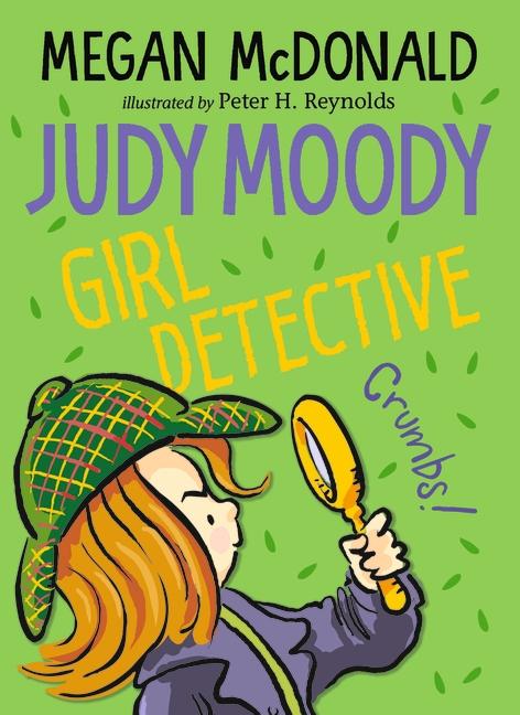Judy Moody, Girl Detective by Megan McDonald