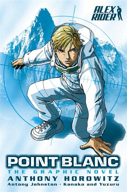 Point Blanc Graphic Novel by Anthony Horowitz, Antony Johnston