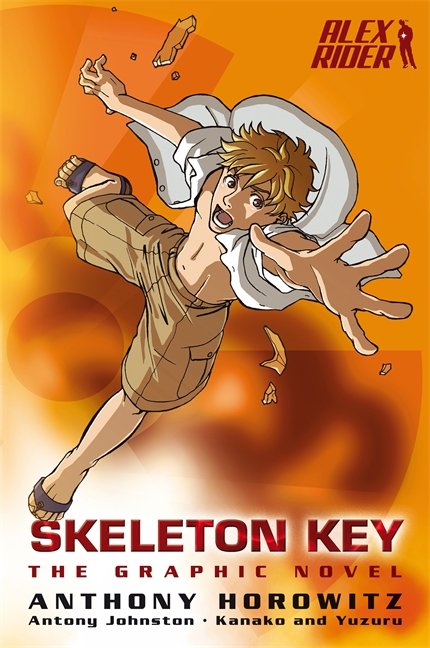 Skeleton Key Graphic Novel by Anthony Horowitz, Antony Johnston