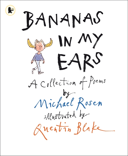 Bananas in My Ears by Michael Rosen