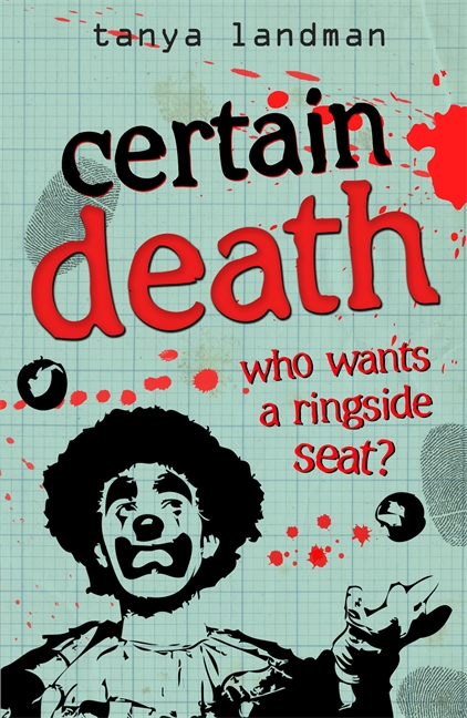 Murder Mysteries 6: Certain Death by Tanya Landman