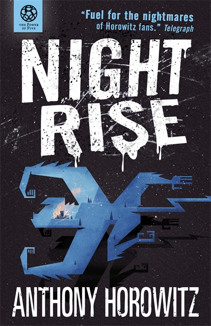 The Power of Five: Nightrise by Anthony Horowitz