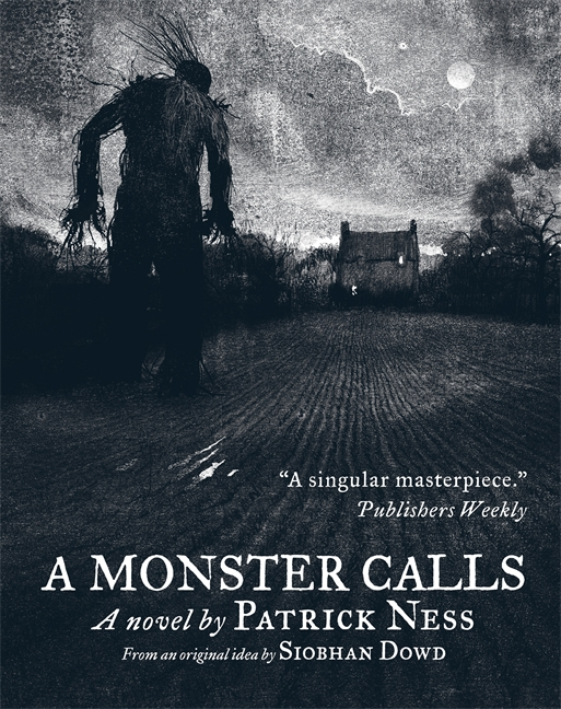 A Monster Calls by Patrick Ness, Siobhan Dowd