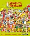 Migloo-s-Weekend