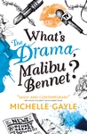 What-s-the-Drama-Malibu-Bennet
