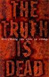 The-Truth-Is-Dead