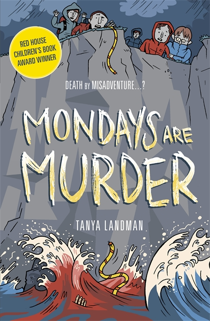 Murder Mysteries 1: Mondays Are Murder by Tanya Landman