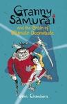 Granny-Samurai-and-the-Brain-of-Ultimate-Doomitude