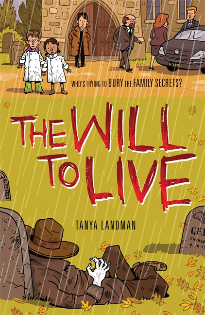 Murder Mysteries 10: The Will to Live by Tanya Landman
