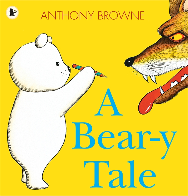 A Bear-y Tale by Anthony Browne